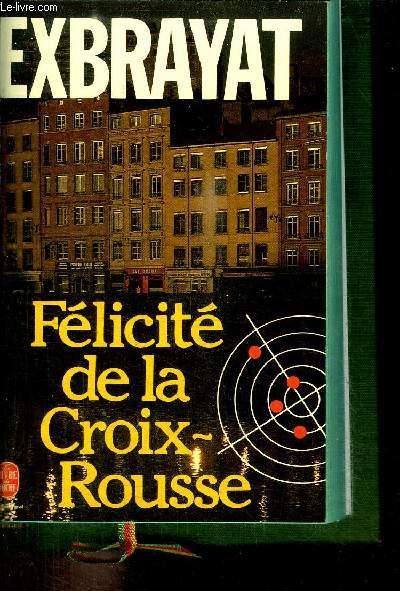 FELICITE DE LA CROIX-ROUSSE