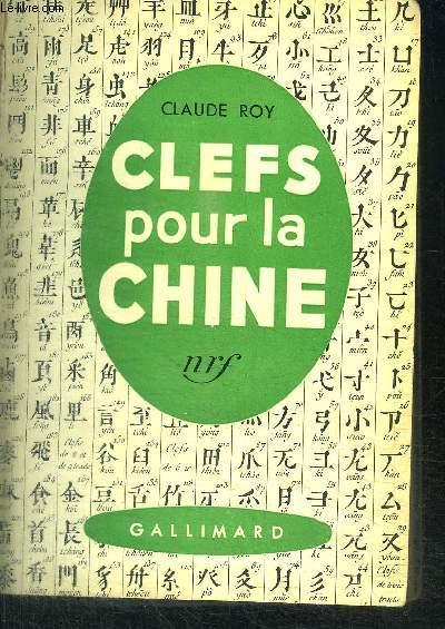 CLEFS POUR LA CHINE