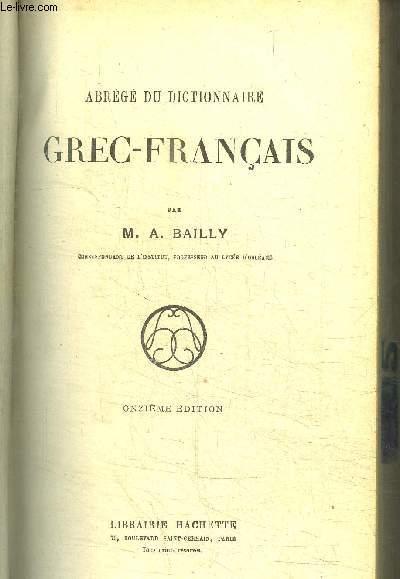ABREGE DU DICTIONNAIRE GREC-FRANCAIS / 11e EDITION