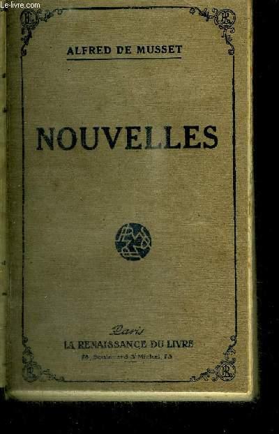 NOUVELLES - Emmeline - Les deux maîtresse - Frédéric et Bernadette - Le fils du Titien - Margot / COLLECTION LA RENAISSANCE DU LIVRE