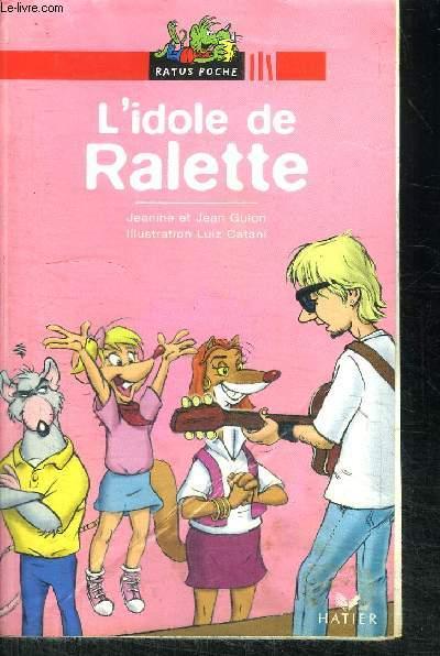 L'IDOLE DE RALETTE / COLLECTION RATUS POCHE ROUGE N°48