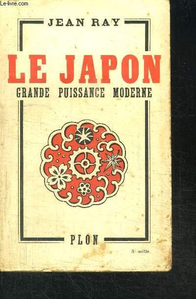 LE JAPON  GRANDE PUISSANCE MODERNE