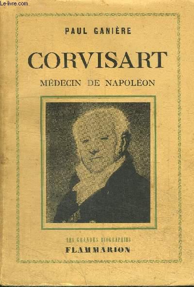 CORVISART - MEDECIN DE NAPOLEON