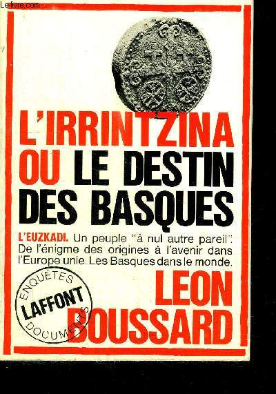 L'IRRINTZINA OU LE DESTIN DES BASQUES