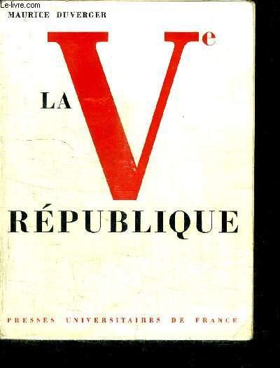 LA Ve REPUBLIQUE / 4e EDITION REFONDUE