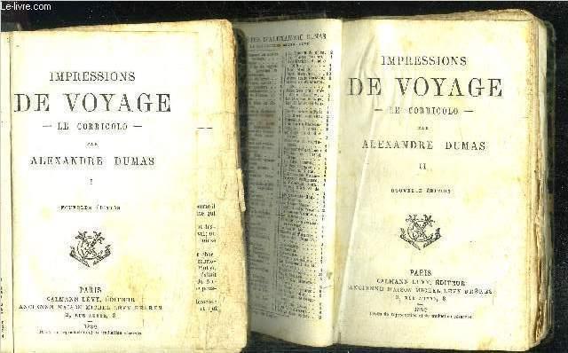 IMPRESSIONS DE VOYAGE - LE CORRICOLO - TOME 1 ET 2 EN 2 VOLUMES