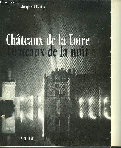 CHATEAUX DE LA LOIRE - CHATEAUX DE LA NUIT