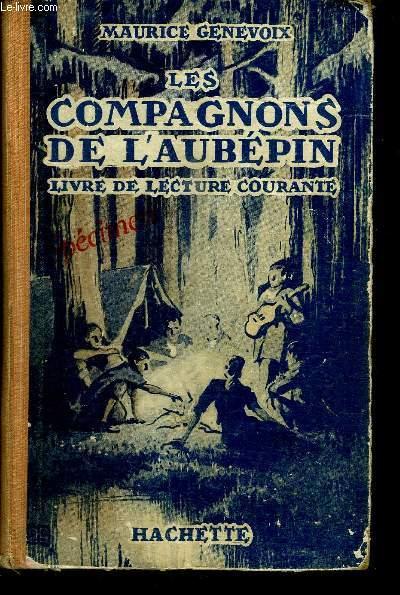 LES COMPAGNONS DE L'AUBEPIN - LIVRE DE LECTURE COURANTE