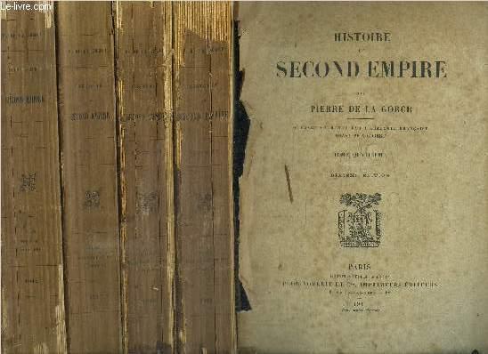 HISTOIRE DU SECOND EMPIRE - DU TOME 1 à 4 et 6 + 7 EN 6 VOLUMES