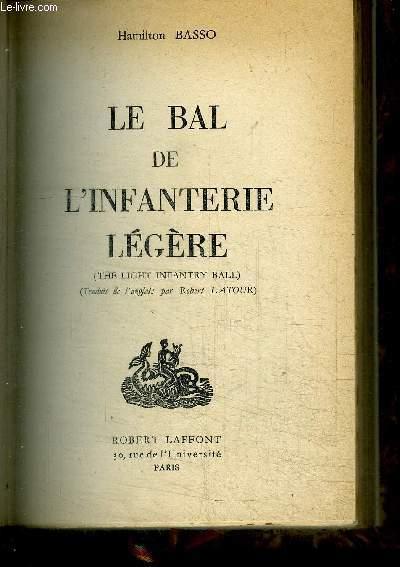 LE BAL DE L'INFANTERIE LEGERE