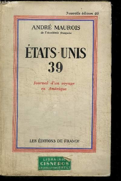 ETATS-UNIS 39 - JOURNAL D'UN VOYAGE EN AMERIQUE