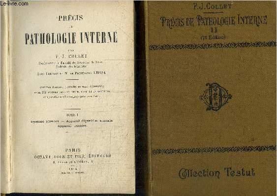 PRECIS DE PATHOLOGIE INTERNE - TOME I ET II EN 2 VOLUMES
