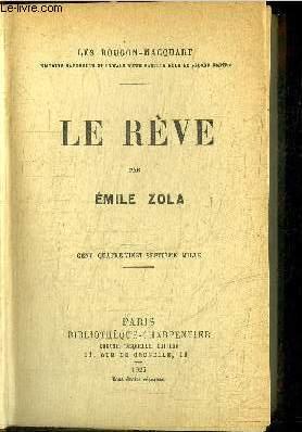 LE REVE / COLLECTION LES ROUGONS MACQUART