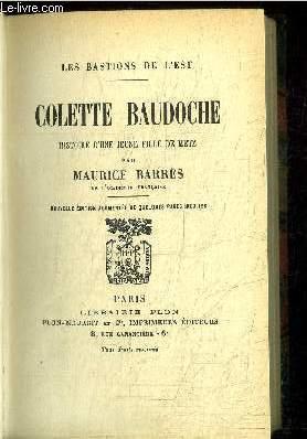 COLETTE BAUDOCHE - HISTOIRE D'UNE JEUNE FILLE DE METZ - COLLECTION LES BASTIONS  DE L'EST