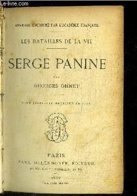 LES BATAILLES DE LA VIE - SERGE PANINE   / 152e EDITION