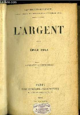 L'ARGENT  / COLLECTION LES ROUGON-MACQUART