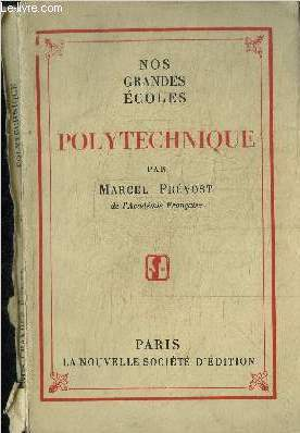 POLYTECHNIQUE  / COLLECTION NOS GRANDES ECOLES
