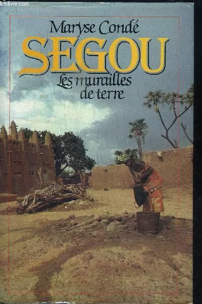 SEGOU - LES MURAILLES DE TERRE