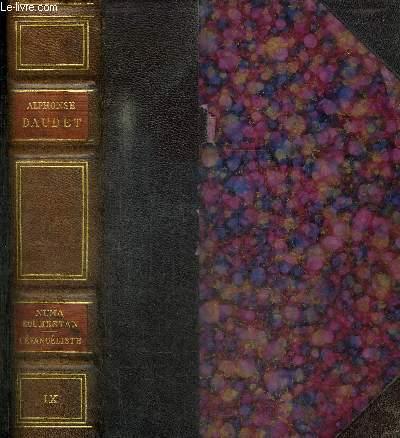 NUMA ROUMESTAN - MOEURS PARISIENNES 1881 + L'EVANGELISTE - ROMAN PARISIEN 1883 / TOME IX DE LA COLLECTION OEUVRES COMPLETES ILLUSTREES -
