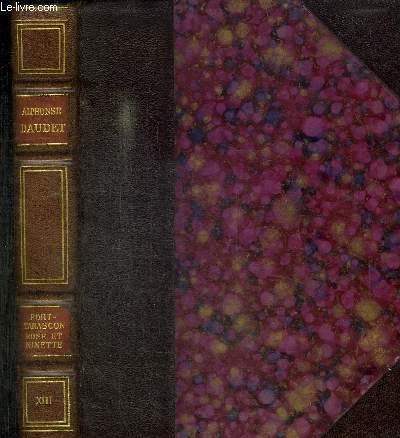 PORT-TARASCON 1890 + ROSE ET NINETTE + ENTRE ELS FRISES ET LA RAMPE / TOME XIII DE LA COLLECTION OEUVRES COMPLETES ILLUSTREES -