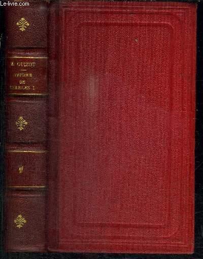 HISTOIRE DE CHARLES Ier DEPUIS SON AVENEMENT JUSQU'A SA MORT (1625-1649)