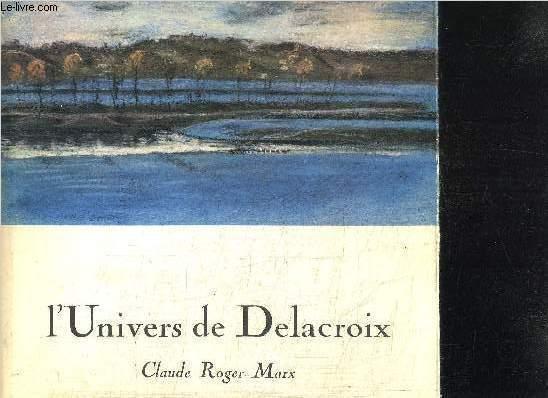 L'UNIVERS DE DELACROIX / LES CARNETS DE DESSINS