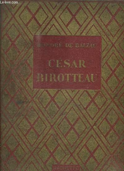 GRANDEUR ET DECADENCE DE CESAR BIROTTEAU
