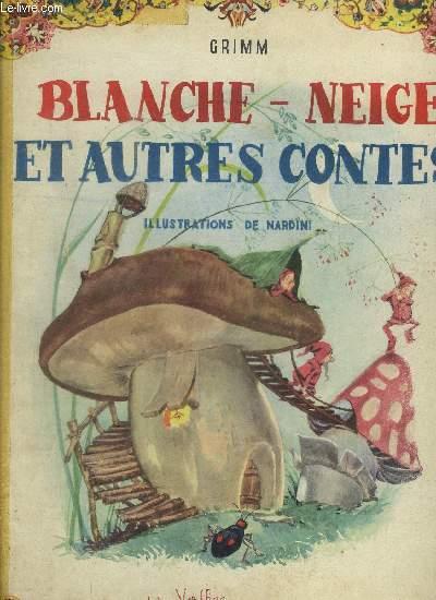 BLANCHE NEIGE ET AUTRE CONTES - Hansel et Gretel - Blanche-Rose et Rosette - Peau d'âne