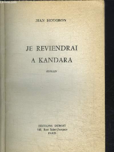 JE REVIENDRAI A KANDARA