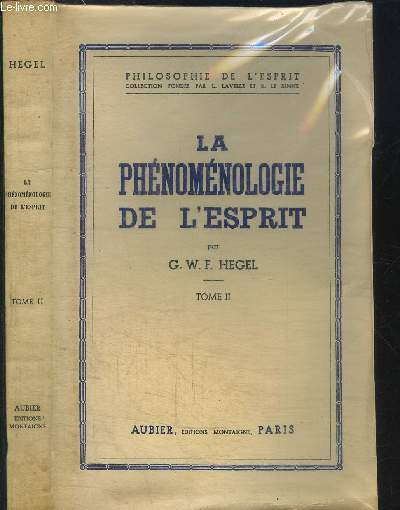 LA PHENOMENOLOGIE DE L'ESPRIT - TOME II / COLLECTION PHILOSOPHIE DE L'ESPRIT