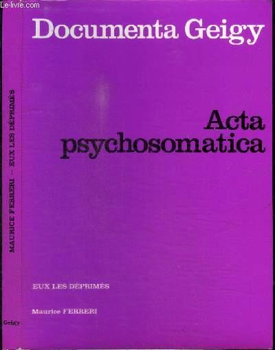 ACTA PSYCHOSOMATICA - EUX LES DEPRIMES