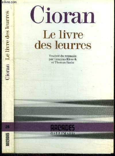 LE LIVRE DES LEURRES / COLLECTION ARCADES N° 26