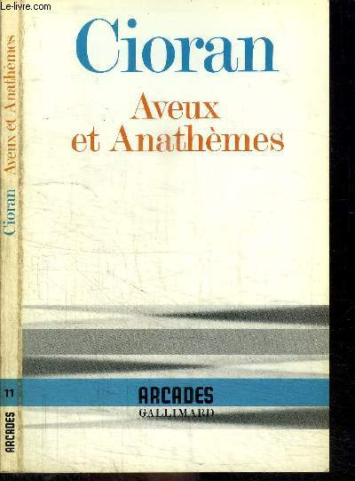 AVEUX ET ANATHEMES / COLLECTION ARCADES N°11