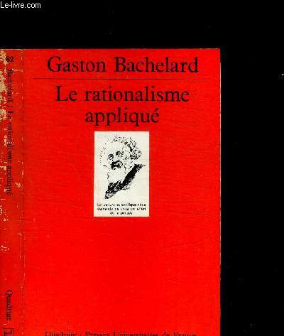 LE RATIONALISME APPLIQUE / COLLECTION QUADRIGE N°82