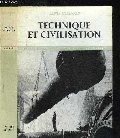 TECHNIQUE ET CIVILISATION / COLLECTION ESPRIT