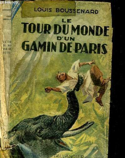 LE TOUR DU MONDE D'UN GAMIN DE PARIS / COLLECTION GRANDES AVENTURES N°18