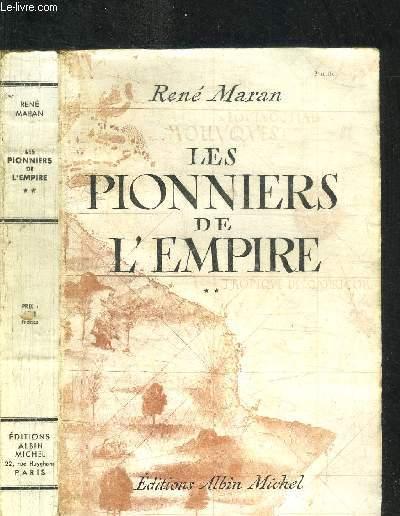 LES PIONNIERS DE L'EMPIRE - TOME 2 - SAMUEL CAMPLAIN - BELAIN D'ESNAMBUC - ROBERT CAVELIER DE LA SALLE
