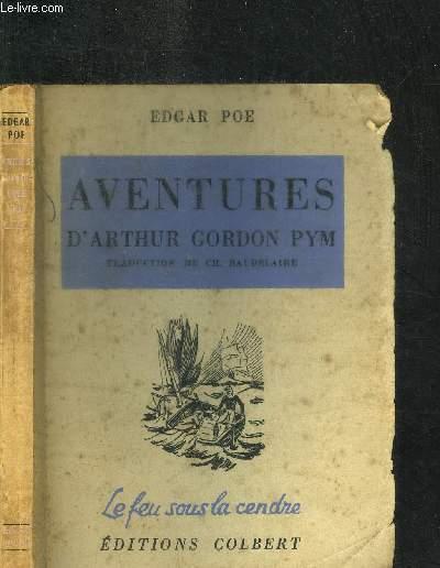 AVENTURES D'ARTHUR GORDON PYM  / COLLECTION LE FEU SOUS LA CENDRE 6e EDITION