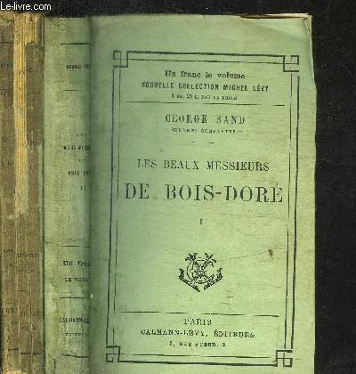 LES BEAUX MESSIEURS DE BOIS-DORE- 2 VOL.