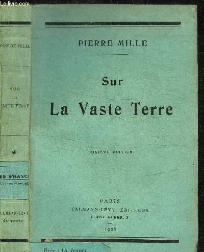 SUR LA VASTE TERRE / 10e EDITION