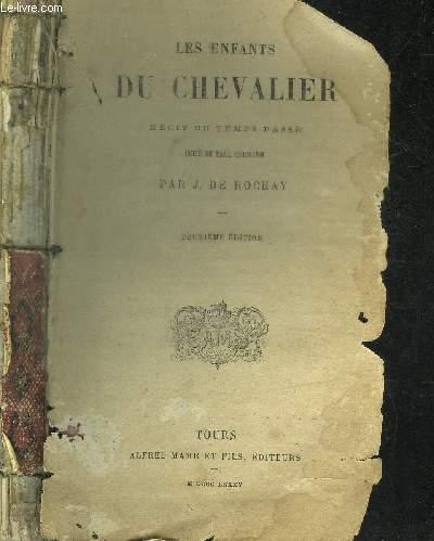 LES ENFANTS DU CHEVALIER - RECITS DU TEMPS PASSE / 2e EDITION