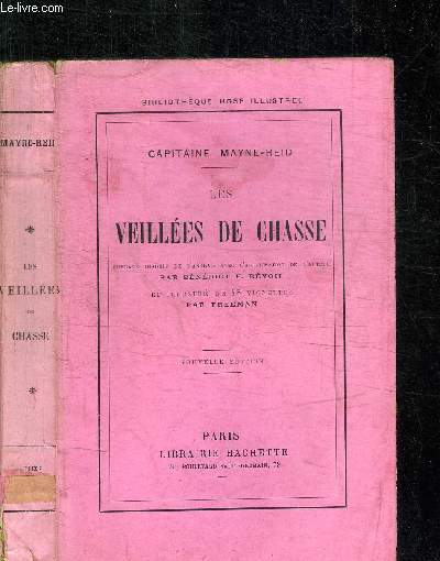 LES VEILLEES DE CHASSE / COLLECTION BIBLIOTHEQUE ROSE ILLUSTREE