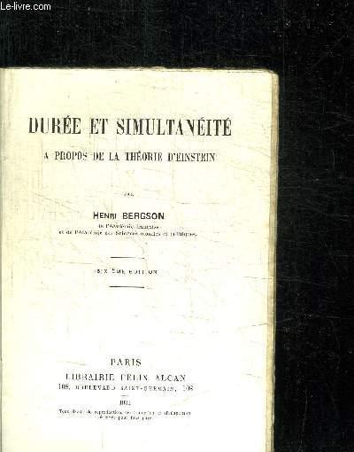 DUREE ET SIMULTANEITE A PROPOS DE LA THEORIE D'EINSTEIN