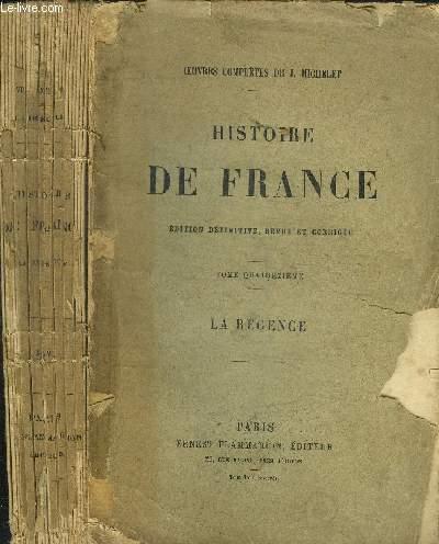 HISTOIRE DE FRANCE - TOME 14 - LA REGENCE
