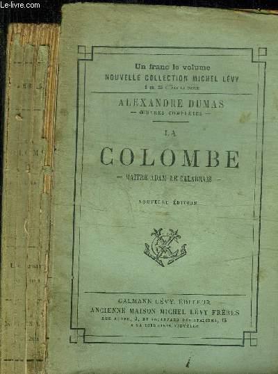LA COLOMBE - MAITRE ADAM LE CALABRAIS / NOUVELLE COLLECTION MICHEL LEVY