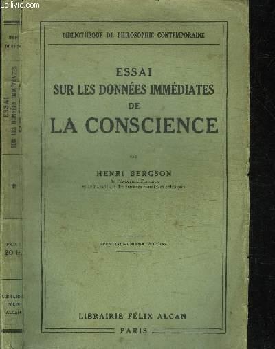 ESSAI SUR LES DONNEES IMMEDIATES DE LA CONSCIENCE - 29e EDITION
