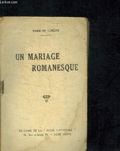 UN MARIAGE ROMANESQUE