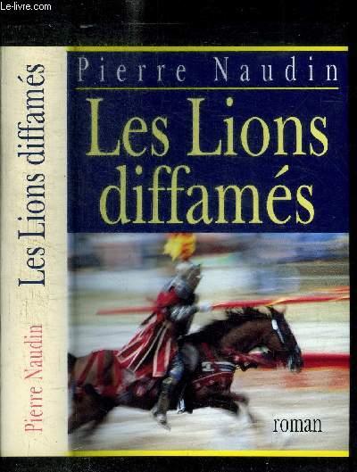 LES LIONS DIFFAMES