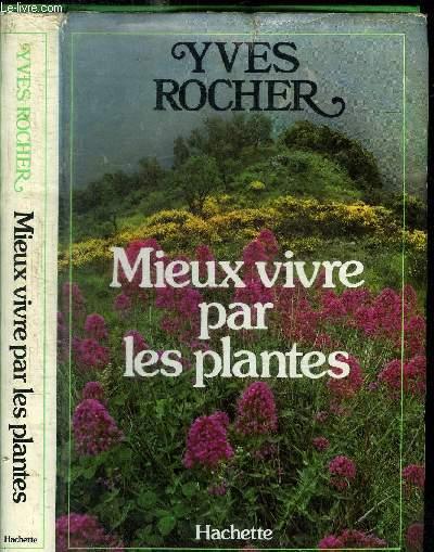 MIEUX VIVRE PAR LES PLANTES