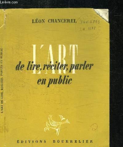 L'ART DE LIRE, RECITER, PARLER EN PUBLIC